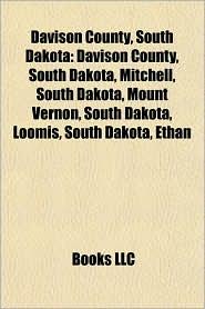 Davison County, South Dakota: Mitchell, South Dakota, People from Davison County, South Dakota, George McGovern, Mount Vernon, South Dakota - Source: Wikipedia