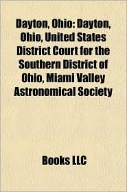 Dayton, Ohio: Buildings and structures in Dayton, Ohio, Culture of Dayton, Ohio, Dayton-related lists, Economy of Dayton, Ohio - Source: Wikipedia
