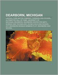Dearborn, Michigan - Books Llc