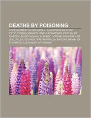 Deaths By Poisoning - Books Llc