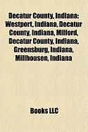 Decatur County, Indiana: Greensburg, Indiana