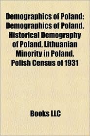Demographics Of Poland - Books Llc