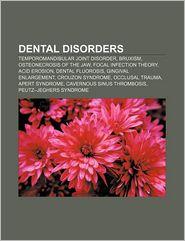 Dental Disorders - Books Llc