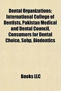 Dental Organizations: International College of Dentists