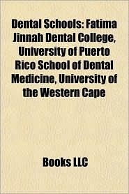 Dental schools: Dental schools in Australia, Dental schools in India, Dental schools in the Philippines - Source: Wikipedia