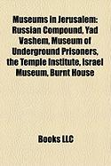 Museums in Jerusalem: Russian Compound