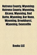 Natrona County, Wyoming: Natrona County, Wyoming, Alcova, Wyoming, Red Butte, Wyoming, Bar Nunn, Wyoming, Brookhurst, Wyoming, Evansville