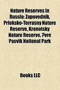 Nature Reserves in Russia: Zapovednik