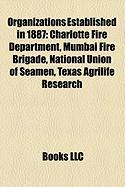Organizations Established in 1887: Charlotte Fire Department