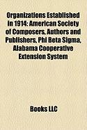 Organizations Established in 1914: Phi Beta SIGMA