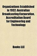 Organizations Established in 1932: Australian Broadcasting Corporation