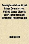 Pennsylvania Law: United States District Court for the Eastern District of Pennsylvania