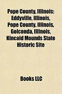 Pope County, Illinois: Kincaid Mounds State Historic Site
