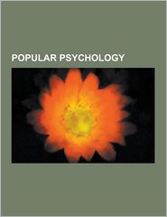 Popular Psychology - Books Llc