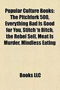 Popular Culture Books (Study Guide): The Pitchfork 500