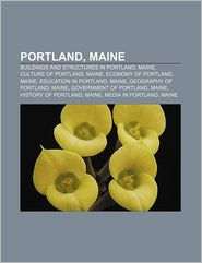 Portland, Maine - Books Llc