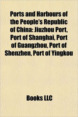 Ports and harbours of the People's Republic of China: Ports and harbours of Hong Kong, Ports and harbours of Macau, Port of Tianjin