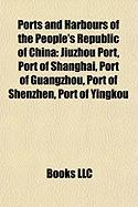 Ports and Harbours of the People's Republic of China: Jiuzhou Port