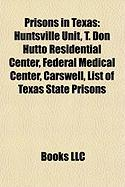 Prisons in Texas: Huntsville Unit
