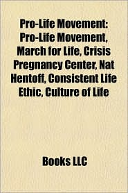 Pro-life movement: Pro-life, Catholicism and abortion, Partial-Birth Abortion Ban Act, March for Life - Source: Wikipedia