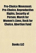 Pro-Choice Movement: Reproductive Rights