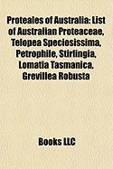Proteales of Australia: List of Australian Proteaceae