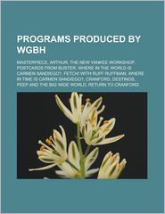 Programs Produced By Wgbh - Books Llc
