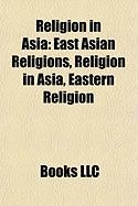 Religion in Asia: East Asian Religions