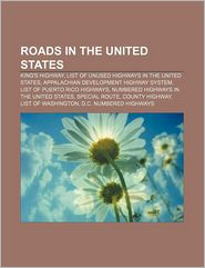 Roads In The United States - Books Llc