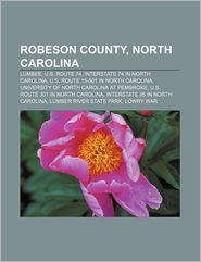 Robeson County, North Carolina - Books Llc