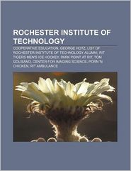 Rochester Institute Of Technology - Books Llc