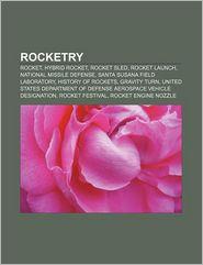 Rocketry - Books Llc