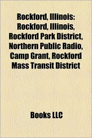 Rockford, Illinois - Books Llc