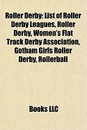 Roller Derby: List of Roller Derby Leagues