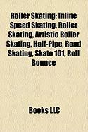 Roller Skating: Inline Speed Skating