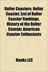 Roller Coasters - Books Llc