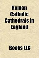 Roman Catholic Cathedrals in England