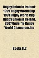 Rugby Union in Ireland: 1999 Rugby World Cup