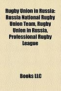 Rugby Union in Russia: Russia National Rugby Union Team
