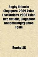 Rugby Union in Singapore: 2009 Asian Five Nations