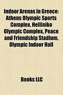 Indoor Arenas in Greece: Athens Olympic Sports Complex