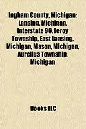 Ingham County, Michigan: Lansing, Michigan