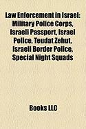 Law Enforcement in Israel: Military Police Corps