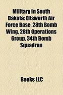 Military in South Dakota: Ellsworth Air Force Base