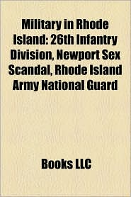 Military In Rhode Island - Books Llc