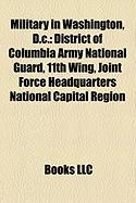 Military in Washington, D.C.: District of Columbia Army National Guard