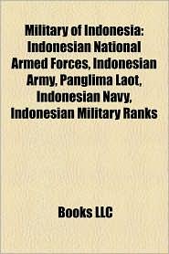 Military Of Indonesia - Books Llc