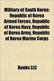 Military Of South Korea - Books Llc
