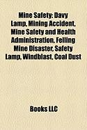 Mine Safety: Mining Accident