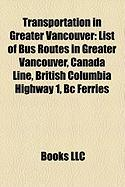 Transportation in Greater Vancouver: List of Bus Routes in Greater Vancouver